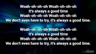 Owl City ft Carly R. Jepsen - Good Time lyrics on screen