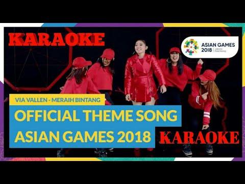 Via Vallen - Meraih Bintang Karaoke Official Theme Song Asian Games 2018