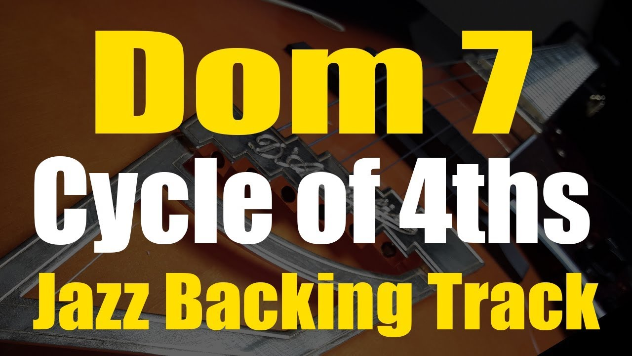 Dominant 7 Cycle of Fourths Jazz Backing Track | Twelve Keys