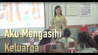 Kelas 2 - Pend. Agama Kristen - Aku Mengasihi Keluarga: Video Pendidikan Indonesia