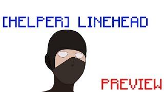 Linehead The Anime | Preview