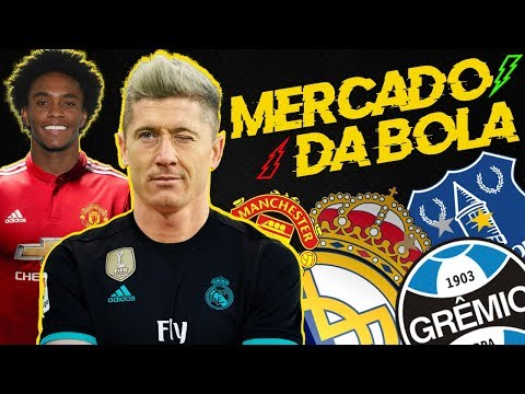 MERCADO DA BOLA l LEWANDOWSKI E REAL CHEGAM A ACORDO, ANDRÉ É DO GRÊMIO, WILLIAM NO UNITED !