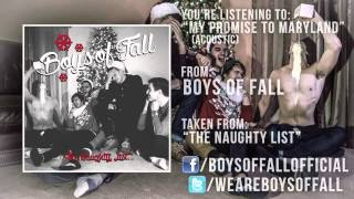Boys Of Fall - My Promise To Maryland (Acoustic)