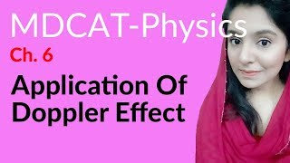 MDCAT Physics Lecture Series, Ch 6, Applications of Doppler Effect, Physics MDCAT Entry Test