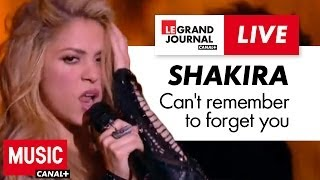 Shakira - Can't Remember To Forget You - Live du Grand Journal