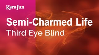 Karaoke Semi-Charmed Life (Radio Edit) - Third Eye Blind *