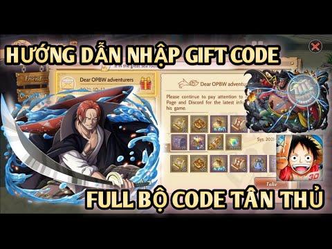 One Piece Burning Will -- Hướng Dẫn Và Nhập Full Code Tân Thủ