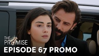 The Promise (Yemin) Episode 67 Promo (English & Spanish Subtitles)