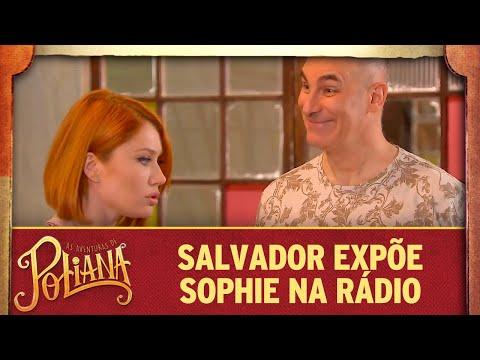 Salvador expõe Sophie na rádio | As Aventuras de Poliana