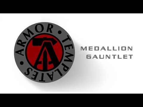 How to Make Armor with Ordinary Tools - Medallion Gauntlet