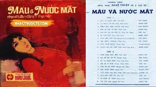 Băng Nhạc Nghệ Thuật 7 - Máu Và Nước Mắt– Thu Âm Trước 1975