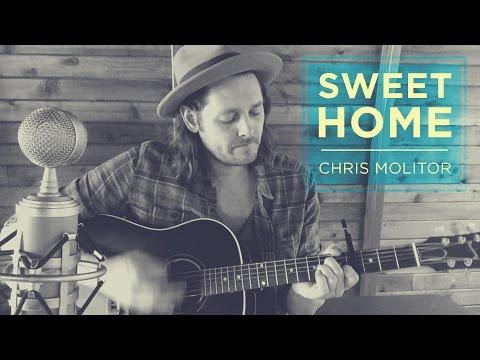 Sweet Home   Chris Molitor