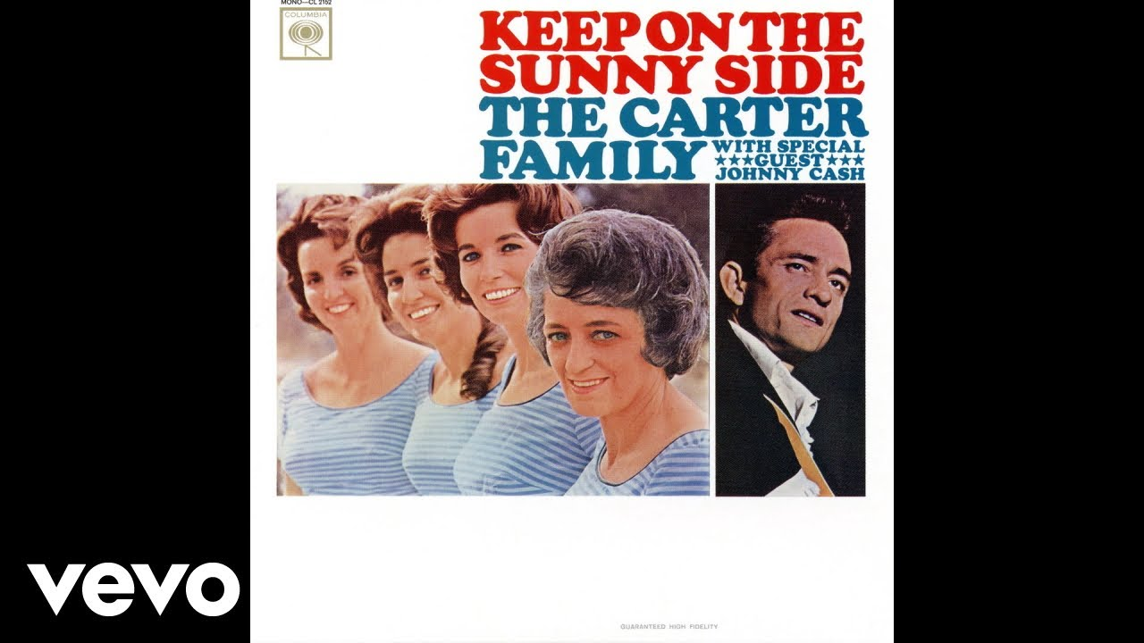 the-carter-family-keep-on-the-sunny-side-audio-johnnycashvevo