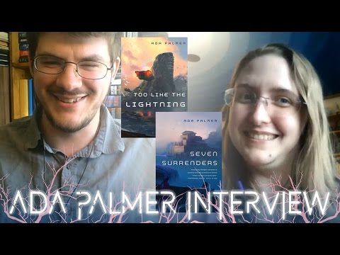 Ada Palmer | Author Interview