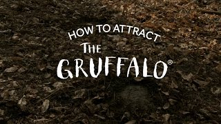'How To Attract The Gruffalo' - A #YorkshireTree Production