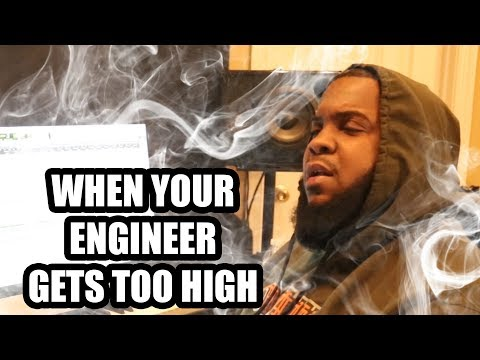 WHEN YOUR ENGINEER GETS TOO HIGH