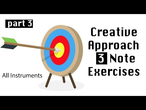 Creative Approach Note Exercises part 3 - All Instruments