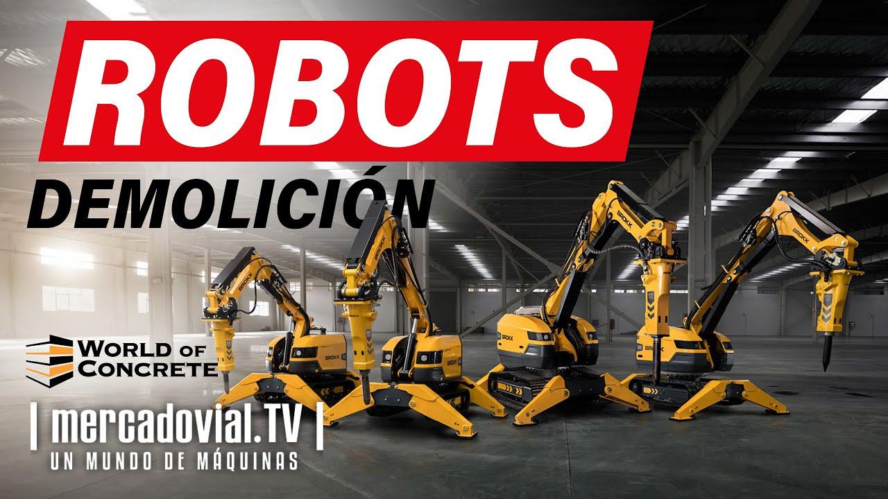 Nuevos Robots de Demolición Brokk - World of Concrete 2020 - Las Vegas | Mercado Vial TV