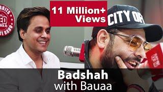 BAUAA ne liye Badshah se maze | BAUA | BadBoyShah