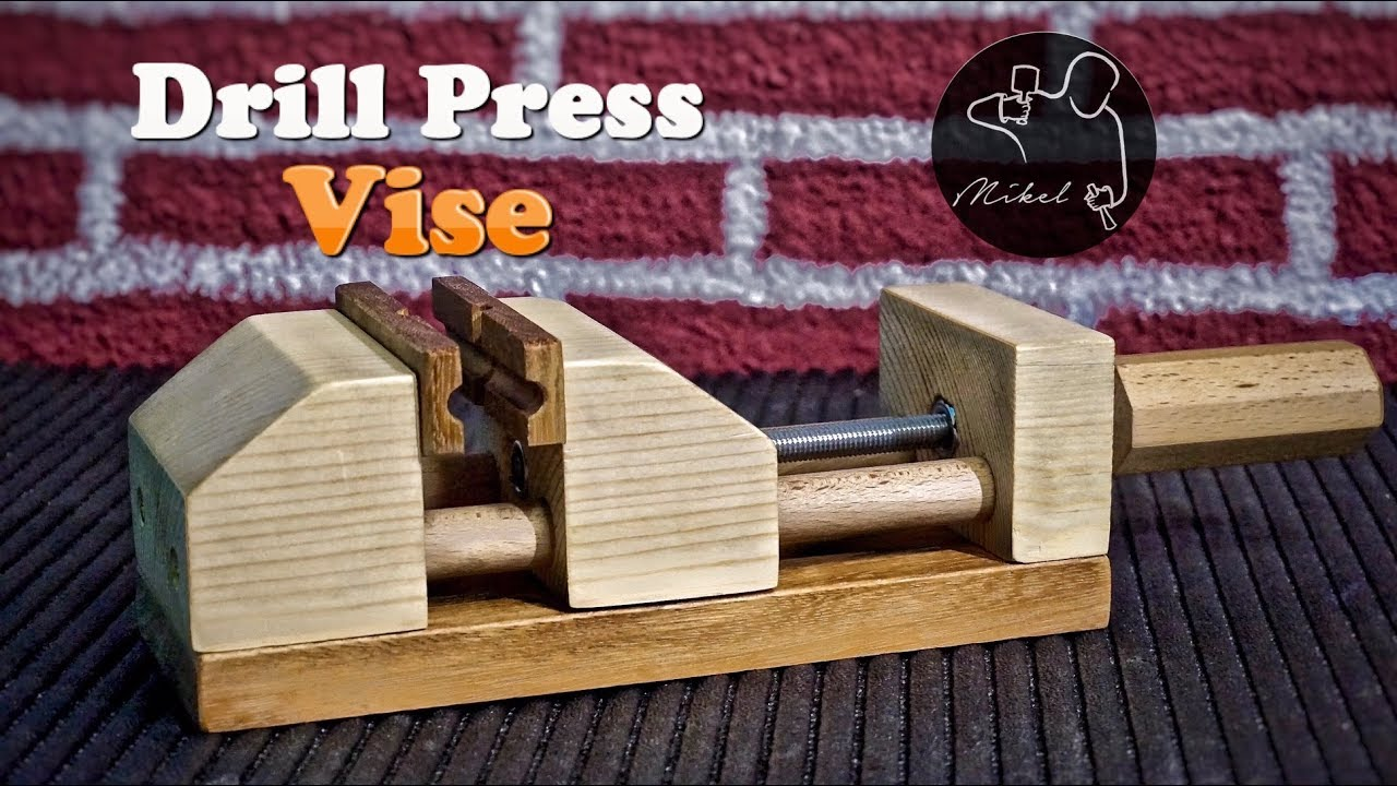 Drill Press Vise How To Make