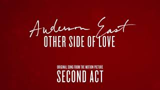 """Anderson East - Other Side of Love (From the Motion Picture """"Second Act"""") [Official Audio]"""