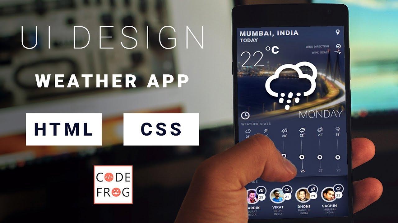 UI Design Tutorial - Weather App   HTML CSS Speed Coding