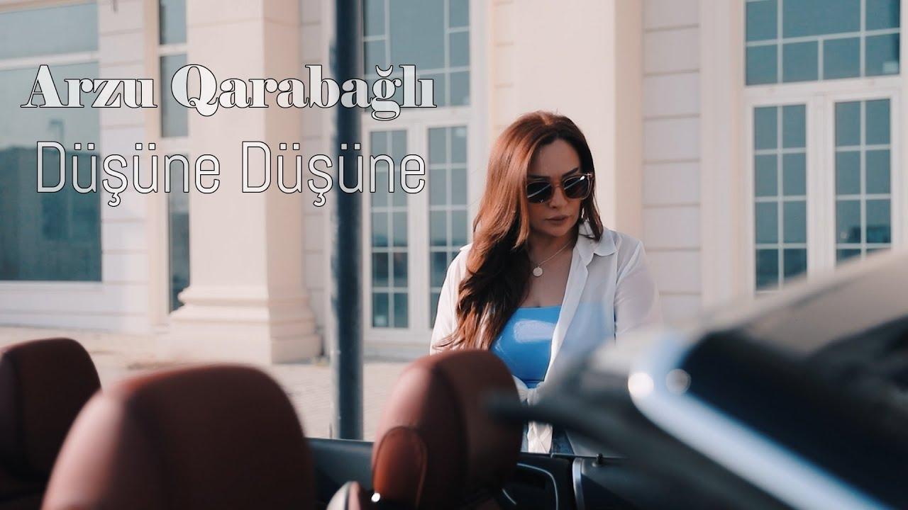 Arzu Qarabagli - Dusune Dusune ( Official Video )