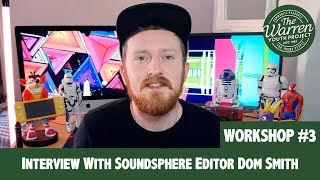 ROBBIE - Interview with Soundsphere Editor Dom Smith