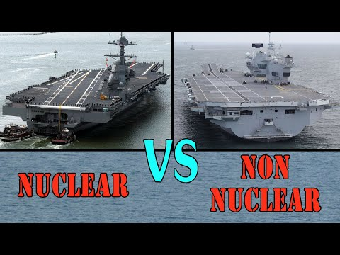 USS Gerald R Ford Vs HMS Queen Elizabeth - Nuclear vs Non-nuclear