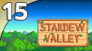 Stardew Valley - 15. Tool Upgrades - Let's Play Stardew Valley Gameplay