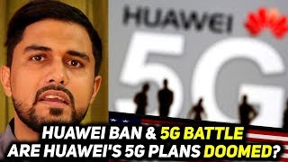 Huawei Ban - What is 5G Warfare and Why US Put a Ban on Huawei?