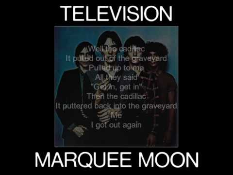 Television - Marquee Moon (lyrics)