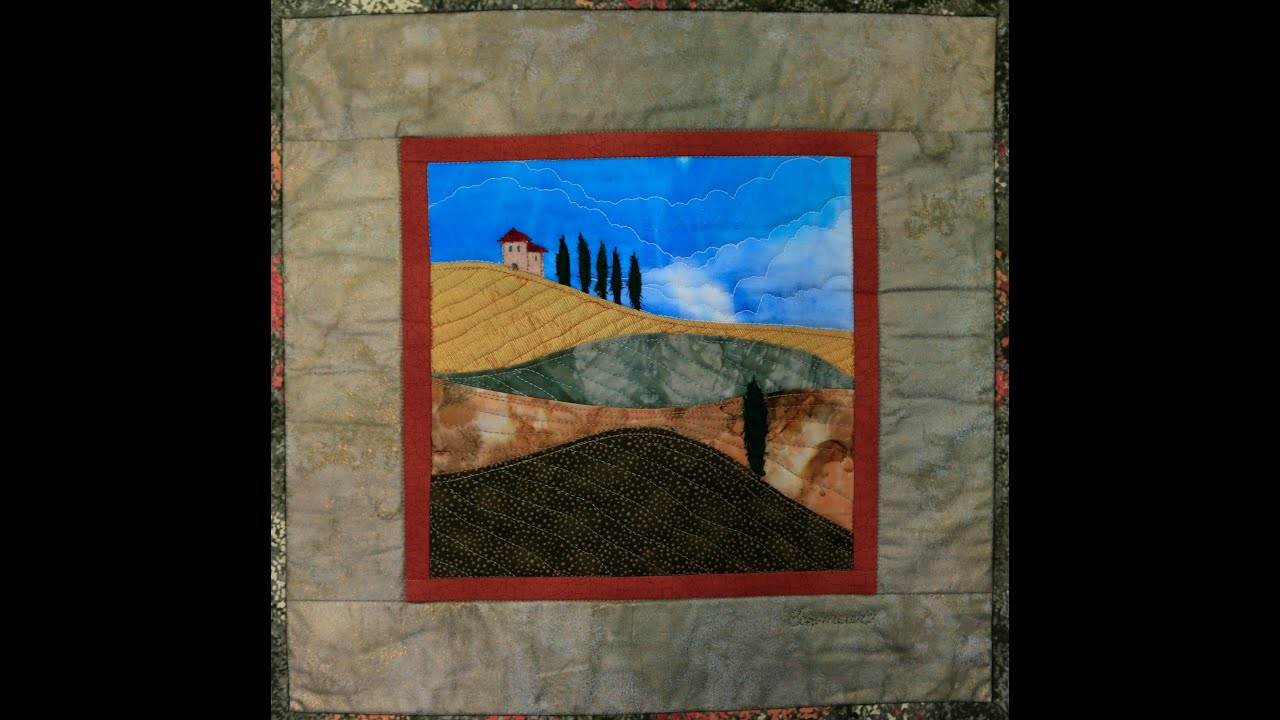 Tuscan Landscape with Karen Eckmeier - YouTube : youtube quilting for beginners - Adamdwight.com