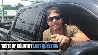 In this Taste of Country Last Question, Kip Moore confessed he's te...