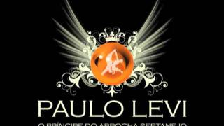 Paulo Levi - Você tá namorando