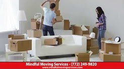 Mindful Moving Service | Stuart Moving | Jensen Beach Moving | Palm City Moving