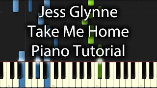 Jess Glynne - Take Me Home Tutorial (How To Play On Piano)
