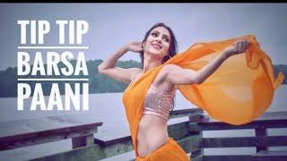 Tip Tip Barsa Pani Dance performance |Hindi Dance choreography|Hot Dance |