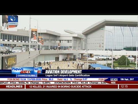 Aviation Development: Lagos International Airport Gets Certification