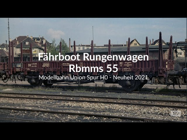 Modellbahn Union Fährboot-Rungenwagen Rbmms 55 H0 1:87 - Formneuheit 2021 Epoche III & IV