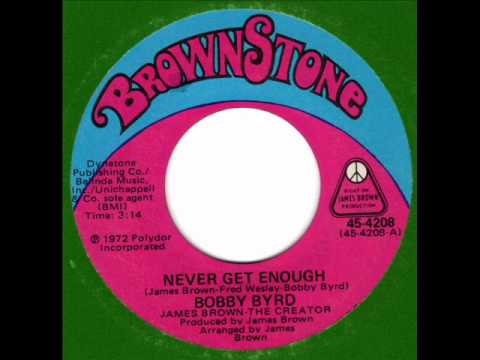 BOBBY BYRD  Never get enough  70s Soul Classic