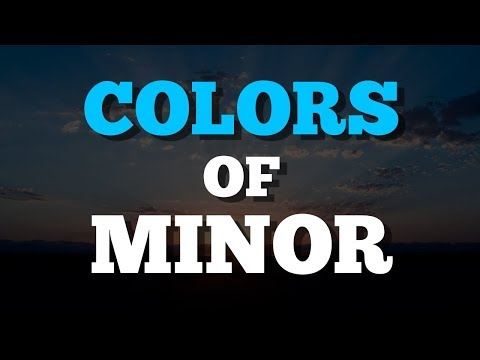 The Light and Dark Colors of Minor