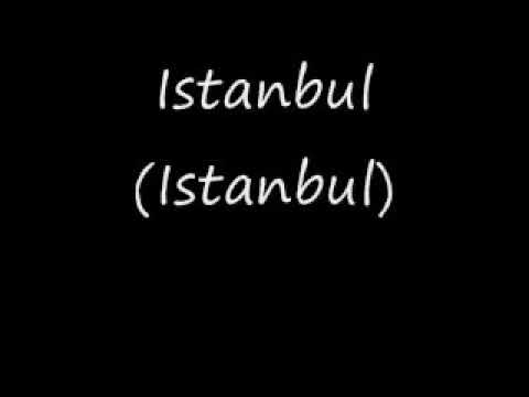 Istanbul (not Constantinople)  They Might Be Giants   lyrics