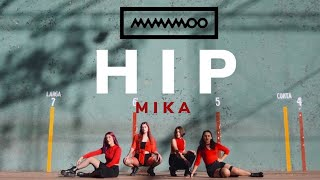 마마무(MAMAMOO) - 'HIP' DANCE COVER VIDEO by MIKA