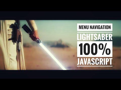 AMAZING ANIMATION MENU!!! STARWARS - LIGHTSABER USING PURE JAVASCRIPT, HTML And CSS