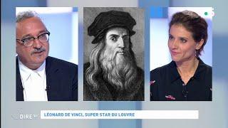 Léonard de Vinci, super star du Louvre #cadire 24.10.2019