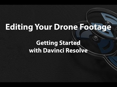 Edit your drone footage with Davinci Resolve 12.5
