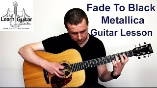 Gambar cover Metallica - Fade To Black - Guitar Lesson - Drue James - Part 1