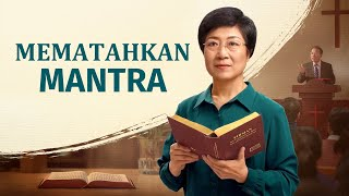 Film Rohani Kristen | MEMATAHKAN MANTRA | Menyambut Kembalinya Tuhan Yesus - Edisi Dubbing