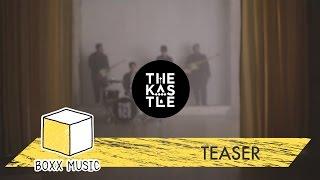 กอดอีกครั้ง - The Kastle [ Official Teaser ]